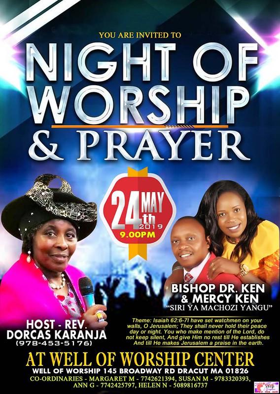 Night of Worship & Prayer May 24th 2019 @ 9PM Well Of Worship Center