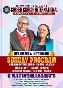 Worship with us at  GOSHEN CHURCH INTERNATIONAL  (Embassy of the Living God)