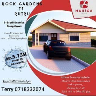 Mahiga Homes : 3 Bedroom 5.7M  All Enuite Bungalows ROCK GARDENS RUIRU,KENYA