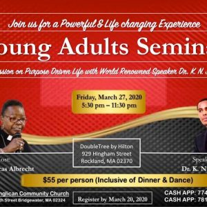 FAITH ANGLICAN COMMUNITY CHURCH:YOUTH SEMINAR WITH DR K N JACOB MARCH 27TH 2020 5:30PM-11:30PM