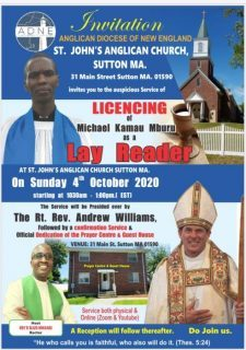 St John's Anglican Church Sutton,MA Licensing of Michael Kamau Mburu as a Lay Reader,Confirmation Service and Official Dedication of the Prayer Center and Guest House