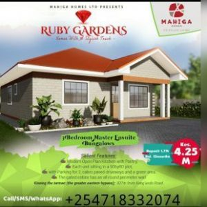 RUBY GARDENS:Mahiga Homes Properties :Call Terry 254 718 332074
