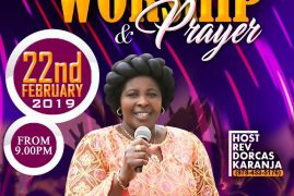 Night of Worship @ Well of Worship with Rev. Dorcas Karanja Feb 22 2019 Time 9Pm