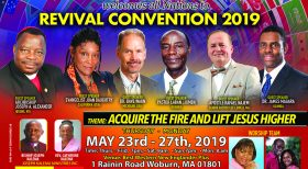 4th Annual All Nation World Wide Convention 2019 Memorial Weekend 5 Days Revival Covention . Thur May 23rd – Mon 27th 2019.