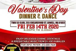 Valentines Day Dinner & Dance Friday February 14th 2020 Time:6Pm to 2Am @ 225 Chelmsford Street,Lowell Massachusetts