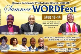 Kenyan Community Presbyterian Church Ushindi Presents: Summer WORDFest  August 13-14 2016