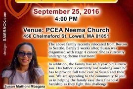 Video:The Organizing Committee on behalf of Susan Mbagara & Robert Omondi (Omosh) Invite you to a Fundraiser September 25th 2016 Time: 4Pm Venue: PCEA NEEMA CHURCH 450 Chelmsford St Lowell,MA 01851