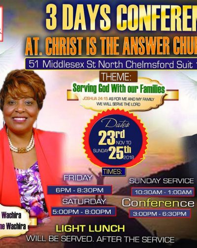 "3 Day Conference""Serving God With our Families"" @ Christ is the Answer(CITAC) November 23rd,24th & 25th 2018. All are Invited!"