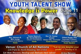 Church of All Nations presents YOUTH TALENT SHOW June 11 2017@3Pm-6Pm  235 Park St North Reading MA