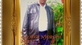 Thanksgiving & Memorial Service Planned Sun.May 21st 2017 @ 3Pm for the late George Njoroge Njenga brother to John Njenga ( Wa media) of St. Stephens Church Lowell