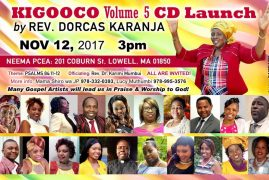 Invitation: Rev. Dorcas Karanja Volume 5 CD Launch Nov 12, 2017 Time 3PM @ PCEA  NEEMA,LOWELL MA