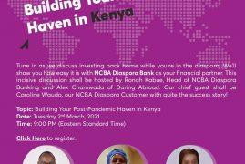 NCBA DIASPORA:Building Your Post-Pandemic Haven in Kenya