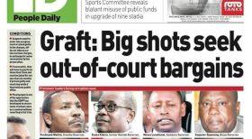 Graft: Kenya Big shots seek out of  court bargains