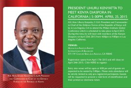 PRESIDENT UHURU KENYATTA TO MEET KENYA DIASPORA IN CALIFORNIA 5:00PM,APRIL 25,2015