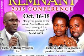 Invitation:God of Remnant Conference Oct.16-18 2015 Guest Speaker Pastor & Mrs Steve Kamau
