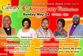 6th Anniversary Celebrations, Sunday May 24th 2015, Calvary Evangelical Church,Dracut,MA 12Pm to 5PM