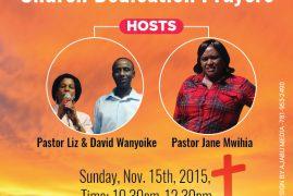 Church Dedication Prayers:International Reformed Church Sun.Nov.15th 2015 10:30 Am – 12:30Pm 170 Main St.Suite 212,Tewksbury,MA