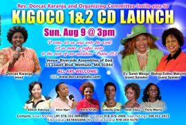 Rev.Dorcas Karanja Kigoco 1 & 2 CD Launch:Sunday August 9th 2015 3PM