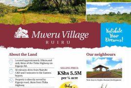 Validate Your Dreams at Mweru Village, Ruiru – Plots from Kshs 5.5M