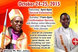 St.Luke Revival Fellowship & Confirmation Sunday October 24th-25th 2015 @ 184 Pleasant St,Malden Massachusetts