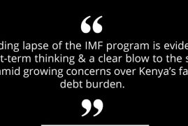 Global Advisory Firm Calls Kenya's move to allow lapse of IMF Facility as 'Short Term Thinking'