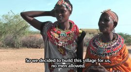 Video:The Land of No Men: Inside Kenya's Women-Only Village