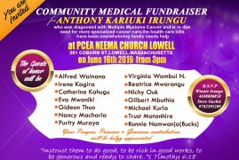 Community Medical Fundraiser for Anthony Kariuki Irungu June 16th 2019 Time 3Pm@PCEA NEEMA Lowell,Massachusetts