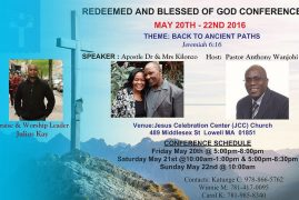 Redeemed and Blessed of God Conference @ May 20th to 22nd 2016 @ Jesus Celebration Center Lowell,Massachusetts