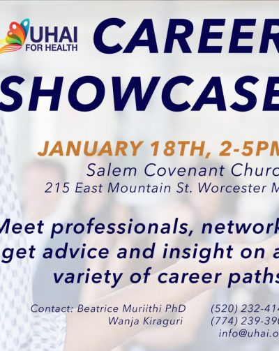 Uhai for Health: Career Showcase January 18th 2020 2Pm -5Pm Meet Professionals,network on a variety of Career paths