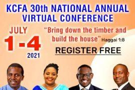 KCFA 30TH NATIONAL ANNUAL VIRTUAL CONFERENCE JULY 1ST -JULY 4TH 2021 HAGGAI 1:8