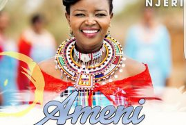 EUNICE NJERI – Releases a brand new song AMENI 2017