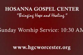 Hosanna Gospel Center, Worcester, MA
