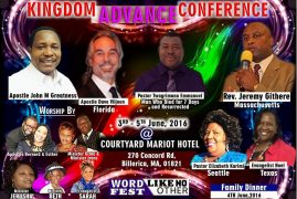 Powerful Kingdom Advanced Conference with Apostle John Mukinyo Greatness June 3rd to 5th 2016 @ the Courtyard Marriot Hotel,Billerica,Massachusetts