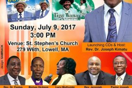 Rev.Dr.Kimatu 2 CD Launch Sunday,July 9th 2017 @3Pm at St.Stephen's Church Lowell Massachusetts