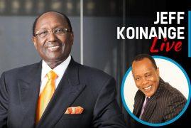 Jeff Koinage Live | Kirubi:Nairobi does not need politics