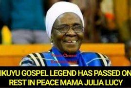 Akurinu Kikuyu Gospel Artist mama Julia Lucy is dead