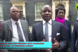Ugandans in Britain Present an Anti-Museveni Petition to No. 10 Downing Street