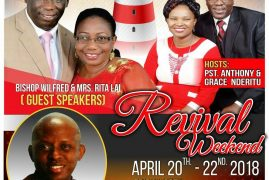 Jesus Celebration Center-Lowell. Revival Weekend with Bishop Wilfred Lai & Mrs Rita Lai  April 20th -22nd